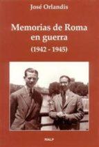 MEMORIAS DE ROMA EN GUERRA (1942-1945) (2ª ED.)