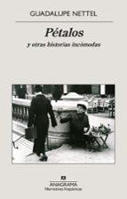 Pétalos y otras historias incómodas (Narrativas hispánicas)