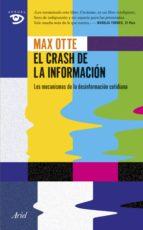 El crash de la información: Los mecanismos de la desinformación cotidiana