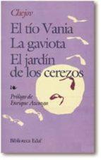 EL TÍO VANIA. LA GAVIOTA. EL JARDÍN DE LOS CEREZOS (EBOOK)