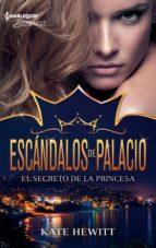 El secreto de la princesa (Escándalos de palacio)
