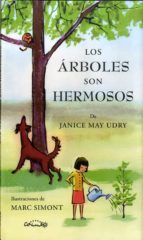 Los Árboles Son Hermosos (Álbumes ilustrados)