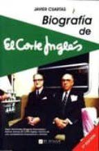 BIOGRAFIA DE EL CORTE INGLES (6ª ED)