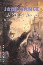 Trilogía de Lyonesse: La perla verde: 2 (Gigamesh Ficción)
