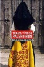 TRAJES TIPICOS PALENTINOS