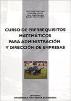 CURSO DE PRERREQUISITOS MATEMATICOS PARA ADMINISTRACION Y DIRECCI ON DE EMPRESAS