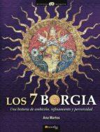 Los 7 Borgia (Historia Incógnita)