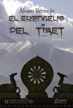 El Evangelio del Tíbet (Algaida Literaria - Premio Ateneo De Sevilla De Novela Historica)