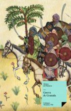 GUERRA DE GRANADA (EBOOK)