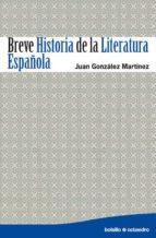 BREVE HISTORIA DE LA LITERATURA ESPAÑOLA (EBOOK)