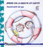 Modelo Narrativo Ludico: Aprende Con La Magia De Los Cuentos: Descubrimiento Del Agua