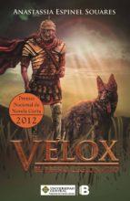 Velox, el perro  legionario