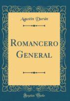 Romancero General (Classic Reprint)