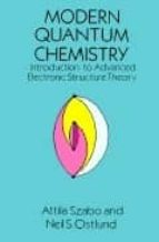 Modern Quantum Chemistry: Introduction To Advanced Electronic Structure Theory (Dover Books On Chemistry)