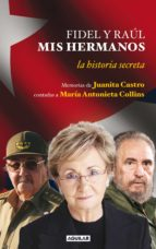 FIDEL Y RAÚL, MIS HERMANOS (EBOOK)