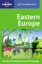 EASTERN EUROPE PHRASEBOOK (LONELY PLANET) (4TH ED.)