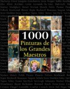 1000 Pinturas de los Grandes Maestros (The Book)