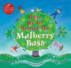 Here We Go Round The Mulberry Bush (A Barefoot Singalong)