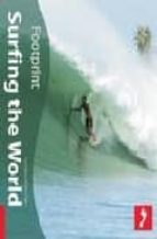 Footprint Surfing the World: (Footprint Activity & Lifestyle Guide)