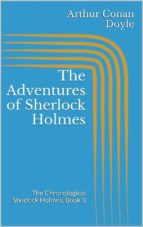 The Adventures of Sherlock Holmes (The Chronological Sherlock Holmes, Book 3)
