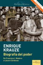 Biografía del poder (Edición revisada): Caudillos de la Revolución Mexicana (1910-1940))