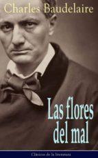 Las Flores Del Mal: Clásicos De La Literatura