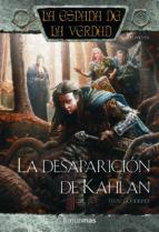 La desaparición de Kahlan (La Espada de la Verdad)
