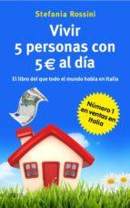 VIVIR 5 PERSONAS CON 5 EUROS AL DÍA (EBOOK)
