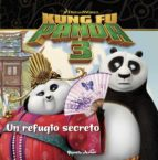 Kung Fu Panda 3. Cuento. Un Refugio Secreto