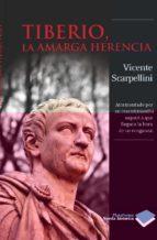 Tiberio, la amarga herencia (Novela Histórica)