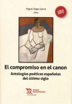 El Compromiso en el Canon. Antologías Poéticas Españolas del Último Siglo (Prosopopeya Manuales)