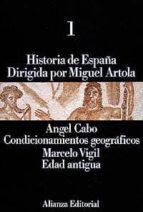 CONDICIONAMIENTOS GEOGRAFICOS, EDAD ANTIGUA (T.1)