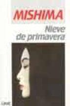 NIEVE DE PRIMAVERA (4ª ED.)
