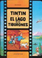C- Tintín y el lago de los tiburones (LAS AVENTURAS DE TINTIN CARTONE)