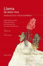 Llama de amor viva (Poesía ascética y mística española) (Adarga)