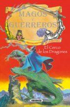 El cerco de los dragones (Magos Y Guerreros)