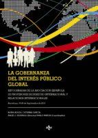 La Gobernanza Del Interés Público Global (Derecho - Estado Y Sociedad)