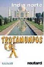 INDIA DEL NORTE (TROTAMUNDOS 2005)