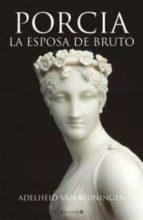 PORCIA LA ESPOSA DE BRUTO (HISTORICA)
