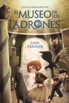El Museo De Los Ladrones. Los Guardianes. Libro I (Literatura Juvenil (A Partir De 12 Años) - Narrativa Juvenil)