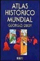 ATLAS HISTORICO MUNDIAL (3ª ED.)