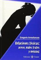 RELACIONES TOXICAS: ACOSO, MALOS TRATOS Y MOBBING