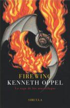 Firewing: La saga de los murciélagos (Las Tres Edades)
