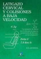 LATIGAZO CERVICAL Y COLISIONES A BAJA VELOCIDAD (EBOOK)