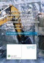 LA REFORMA DE LA LEY DE CONTRATOS DEL SECTOR PÚBLICO EN MATERIA DE RECURSOS (EBOOK)