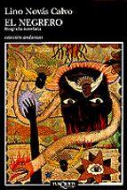 El negrero: Vida novelada de Pedro Blanco Fernández de Trava (Andanzas)