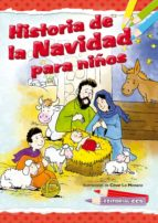 HISTORIA DE LA NAVIDAD PARA NIÑOS