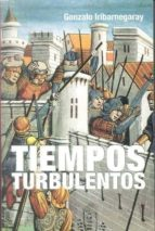 Tiempos turbulentos (Inedita Bolsillo)