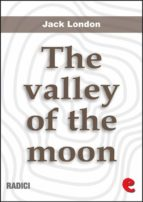 The Valley Of The Moon (Radici)