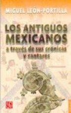 Los antiguos mexicanos (Popular)